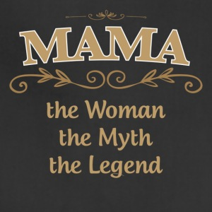 MAMA The Woman The Myth The Legend - Adjustable Apron