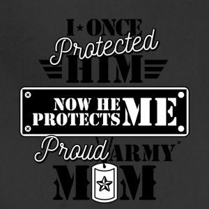 I Once Protected Him Now He Protects Me Proud Army - Adjustable Apron