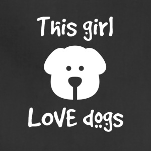 This girl love dogs - Adjustable Apron