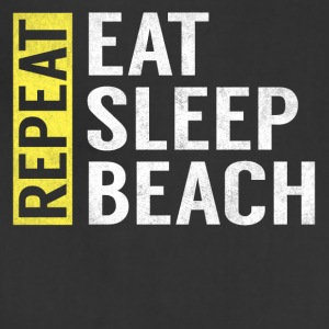 Eat Sleep Beach Repeat Funny Vacation Summer Gift - Adjustable Apron