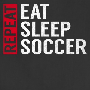 Eat Sleep Soccer Repeat Funny Sports Quote Gag - Adjustable Apron
