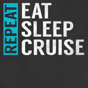 Eat Sleep Cruise Repeat Funny Vacation Crusing - Adjustable Apron