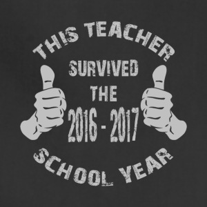 This Teacher Survived The 2016-2017 School Year - Adjustable Apron