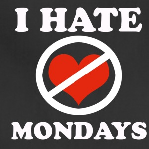 I hate Mondays - Adjustable Apron