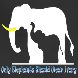 Only Elephants Should Wear Ivory - Adjustable Apron