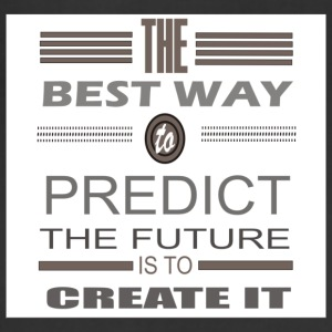 best way to predict the future is to create it - Adjustable Apron