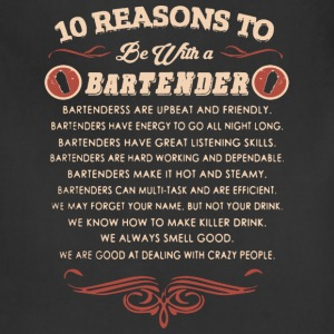 10 Reasons To Date A Bartend - Bartender Tee Shirt - Adjustable Apron