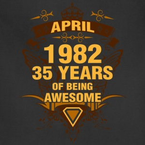 April 1982 35 Years of Being Awesome - Adjustable Apron
