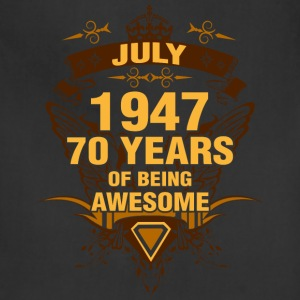 July 1947 70 Years of Being Awesome - Adjustable Apron