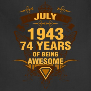 July 1943 74 Years of Being Awesome - Adjustable Apron