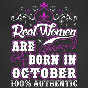 Real Women Are Born In October - Adjustable Apron
