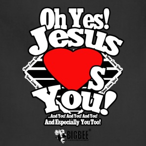 Oh Yes Jesus Loves You - Adjustable Apron