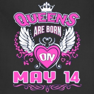 Queens Are Born On May 14 - Adjustable Apron