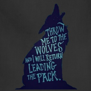 Wolf Pack Quote - Adjustable Apron