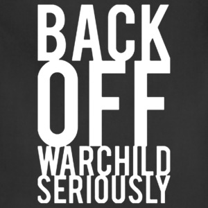 Back Off Warchild - Adjustable Apron