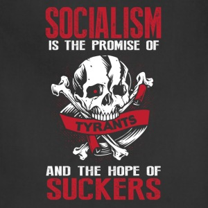 Socialism is the Promise of Tyrants - Adjustable Apron