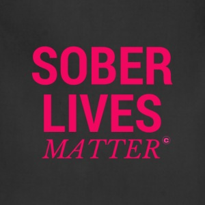 Sober Lives Matter Recovery T-Shirt - Adjustable Apron