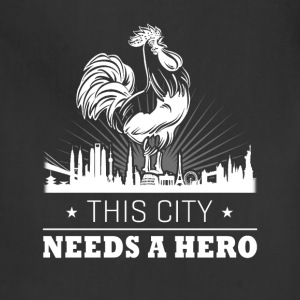 Needs a Hero Farmer T Shirts - Adjustable Apron