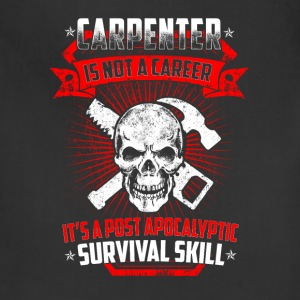 Carpenter is not a career T-Shirts - Adjustable Apron