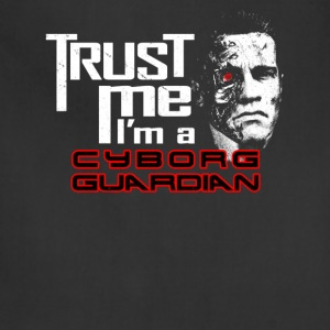 Trust me i m a cyborg guardian - Adjustable Apron
