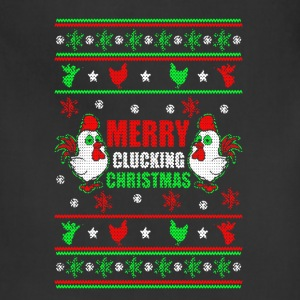 Merry Clucking Christmas Shirt - Adjustable Apron
