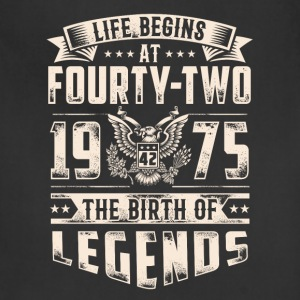 Life Begins at Fourty-Two Legends 1975 for 2017 - Adjustable Apron