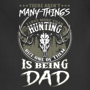 Love Hunting And Being Dad Shirts - Adjustable Apron