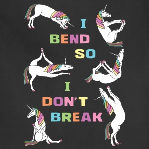 I Bend So I Don t Break 6 Unicorns Bold Font - Adjustable Apron