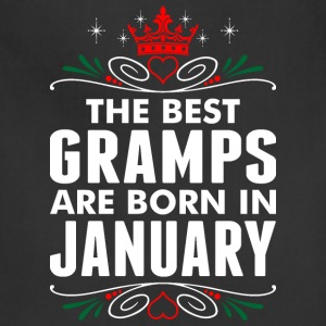 The Best Gramps Are Born In January - Adjustable Apron