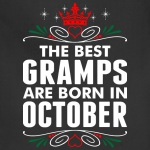 The Best Gramps Are Born In October - Adjustable Apron