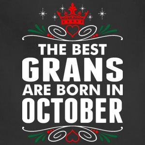 The Best Grans Are Born In October - Adjustable Apron