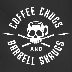 Coffee Chugs And Barbell Shrugs - Adjustable Apron