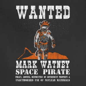Mark Watney: Space Pirate - The Martian - Adjustable Apron