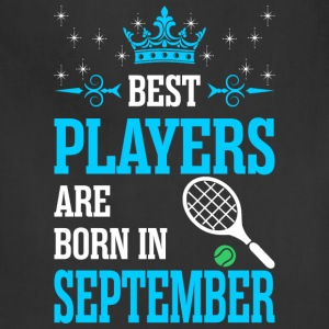 Best Players Are Born In September - Adjustable Apron