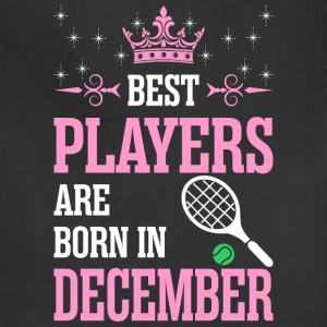 Best Players Are Born In December - Adjustable Apron