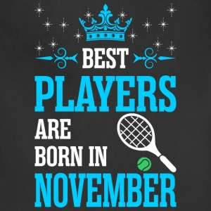Best Players Are Born In November - Adjustable Apron