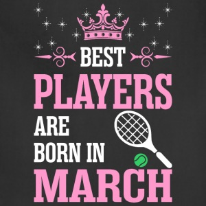 Best Players Are Born In March - Adjustable Apron