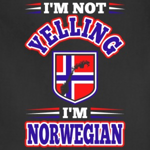 Im Not Yelling Im Norwegian - Adjustable Apron