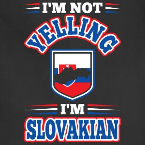 Im Not Yelling Im Slovakian - Adjustable Apron