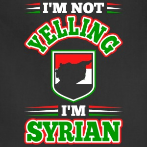 Im Not Yelling Im Syrian - Adjustable Apron