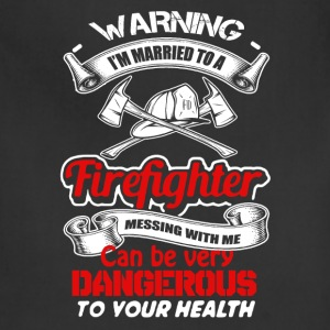 Married To A Firefighter Shirt - Adjustable Apron