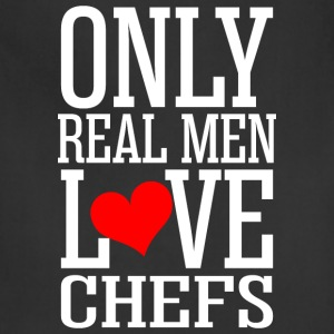 Only Real Men Love Chefs - Adjustable Apron