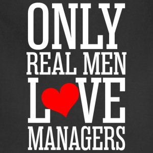 Only Real Men Love Managers - Adjustable Apron