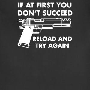 If At First You Dont Succeed Funny - Adjustable Apron