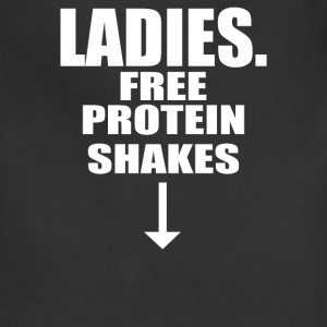 Ladies Free Protein Shakes Funny - Adjustable Apron