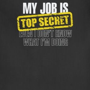 My Job Is Top Secret - Adjustable Apron