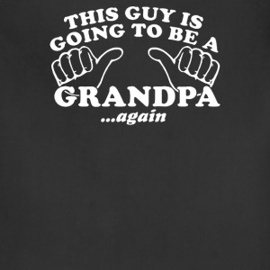 This Guy Is Grandpa again - Adjustable Apron