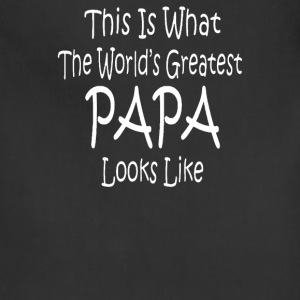 WORLD'S GREATEST PAPA LOOKS LIKE fathers day birth - Adjustable Apron