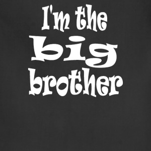 I'm the big brother - Adjustable Apron