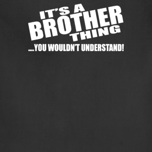 IT'S A BROTHER THING - Adjustable Apron